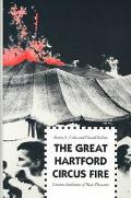 Great Hartford Circus Fire Creative Settlement of Mass Disasters