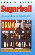 Sugarball The American Game  The Dominican Dream