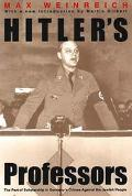 Hitler's Professors The Part of Scholarship in Germany's Crimes Against the Jewish People
