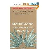 Marihuana,the Forbidden Medicine