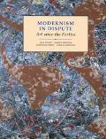 Modernism in Dispute Art Since the Forties