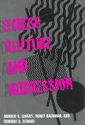 Stress, Culture, & Aggression