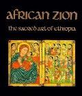 African Zion: The Sacred Art of Ethiopia - Marilyn Eiseman Heldman - Paperback