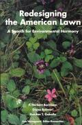Redesigning the American Lawn A Search for Environmental Harmony