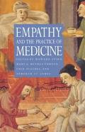 Empathy and the Practice of Medicine Beyond Pills and the Scalpel