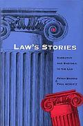 Law's Stories Narrative and Rhetoric in the Law