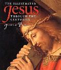 Illustrated Jesus Through the Centuries