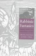 Rabbinic Fantasies Imaginative Narratives from Classical Hebrew Literature