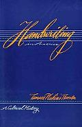 Handwriting in America A Cultural History