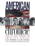 American Chronicle Year by Year Through the Twentieth Century
