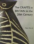 Crafts in Britain in the 20th Century