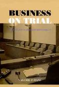 Business on Trial The Civil Jury and Corporate Responsibility