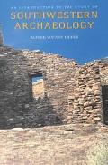 Introduction to the Study of Southwestern Archaeology