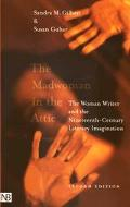 Madwoman in the Attic The Woman Writer and the Nineteenth-Century Literary Imagination