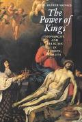 Power of Kings Monarchy and Religion in Europe, 1589-1715
