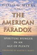American Paradox Spiritual Hunger in an Age of Plenty