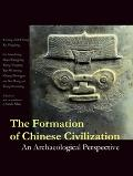 Formation of Chinese Civilization An Archaeological Perspective