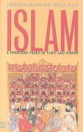 Islam A Thousand Years of Faith and Power