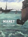 Manet and the American Civil War The Battle of the Kearsarge and the Alabama