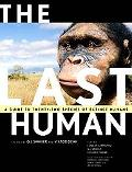 Last Human A Guide to Twenty-Two Species of Extinct Human