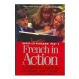French in Action: A Beginning Course in Language and Culture, Part 2: Lessons 27-52