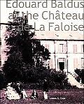 Edouard Baldus at the Chateau De LA Faloise