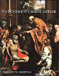 Domenichino Affair Novelty, Imitation, And Theft in Seventeenth-century Rome