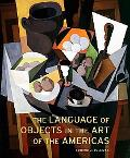Language of Objects in the Art of the Americas