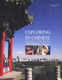 Exploring in Chinese, Volume 1: A DVD-Based Course in Intermediate Chinese (English and Mand...