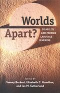 Worlds Apart? Disability and Foreign Language Learning