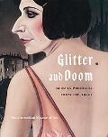 Glitter And Doom German Portraits from the 1920s
