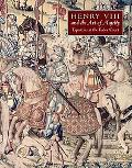 Henry VIII and the Art of Majesty Tapestries at the Tudor Court