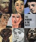 Mirror and the Mask Portraiture in the Age of Picasso