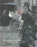 Giovanni Boldini in Impressionist Paris (Sterling & Francine Clark Art Institute)