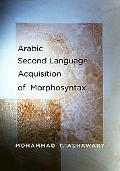 Arabic Second Language Acquisition of Morphosyntax