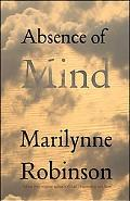 Absence of Mind: The Dis