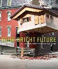 Your Bright Future: 12 Co