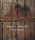 Marcel Duchamp: Etant donnes (Philadelphia Museum of Art)