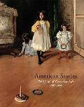 American Stories: Paintings of Everyday Life, 1765-1915 (Metropolitan Museum of Art Publicat...