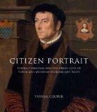 Citizen Portrait : Portrait Painting and the Urban Elites of Tudor and Jacobean England and ...
