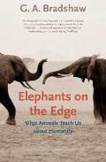 Elephants on the Edge : What Animals Teach Us about Humanity