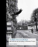 Myth of Nouveau R�alisme : Art and the Performative in Postwar France