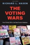 Voting Wars : From Florida 2000 to the Next Election Meltdown