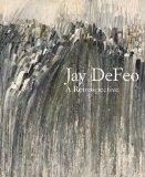 Jay Defeo : A Retrospective