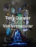 Tony Oursler/Vox Vernacular