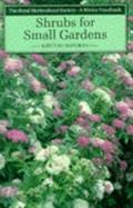 Shrubs for Small Gardens (Wisley Handbook Series) - Keith D. Rushforth - Paperback