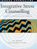 Integrative Stress Counselling: A Humanistic Problem-Focused Approach