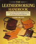 Leatherworking Handbook A Practical Illustrated Sourcebook of Techniques and Projects