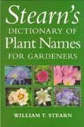 Stearn's Dictionary of Plant Names for Gardeners - William T. Stearn - Paperback