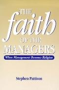 Faith of the Managers: When Managerialism Becomes Religion